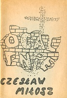 Miłosz Czesław Milosz Czeslaw Ocalenie 1981 k012838 m-ws.pl Muzeum Wolnego Słowa www.m-ws.pl/muzeum/